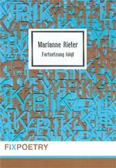 Marianne Rieter: Fortsetzung folgt