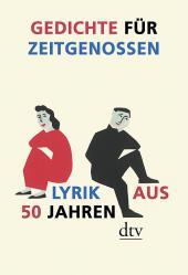Gedichte für Zeitgenossen – Lyrik aus 50 Jahren