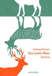 Andreas Altmann: Das zweite Meer
