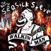 Walkin Man: The Best of Seasick Steve