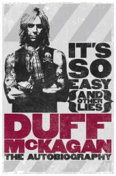 Duff McKagan: It's So Easy (and other Lies)