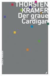 Thorsten Krämer: Der graue Cardigan