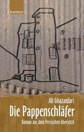 Ali Ghazanfari: Die Pappenschläfer