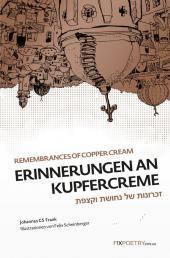 Frank & Scheinberger: Erinnerungen an Kupfercreme