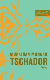 Murathan Mungan: Tschador
