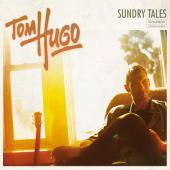Tom Hugo: Sundry Tales