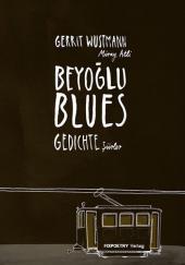 Gerrit Wustmann: Beyoglu Blues. Gedichte auf Türkisch und Deutsch (Fixpoetry Verlag 2011)