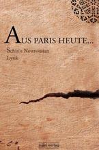 Schirin Nowrousian: Ast & Aus Paris heute