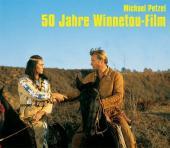 De50 Jahre Winnetou-Film, Hrsg Michael Petzel, Karl May Verlag, Bamberg 2012