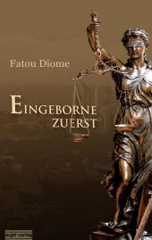 Fatou Diome: Eingeborne zuerst