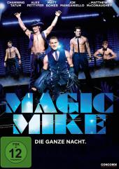 "Channing Tatum spielt in Steven Soderberghs ""Magic Mike"" einen Stripper"