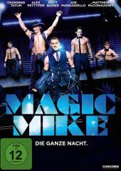 """Channing Tatum spielt in Steven Soderberghs """"Magic Mike"""" einen Stripper"""