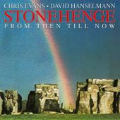 Chris Evans & David Hanselmann: Stonehenge
