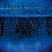 Flying Circus: Ones and Zeros