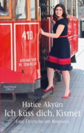 Hatice Akyün: Deutsches Herz, türkische Seele